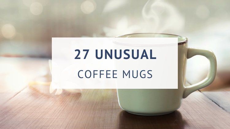 Weird and unusual coffee mugs