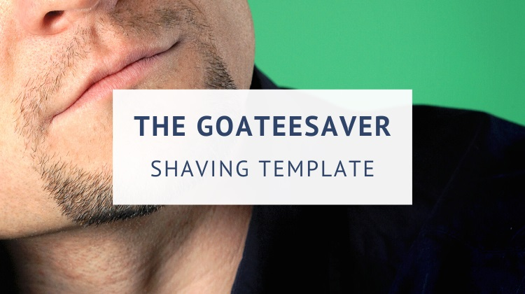 Goatee saver shaving template