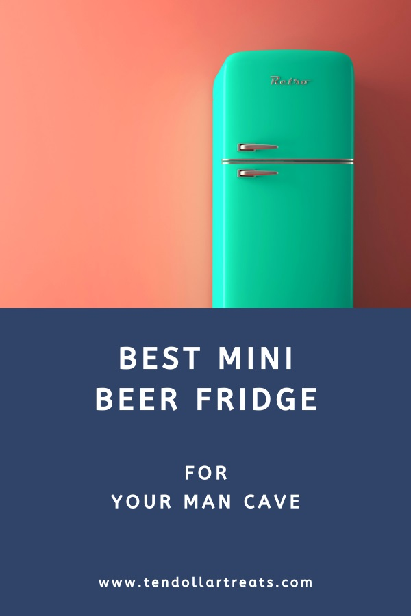 Best mini beer fridge for your man cave