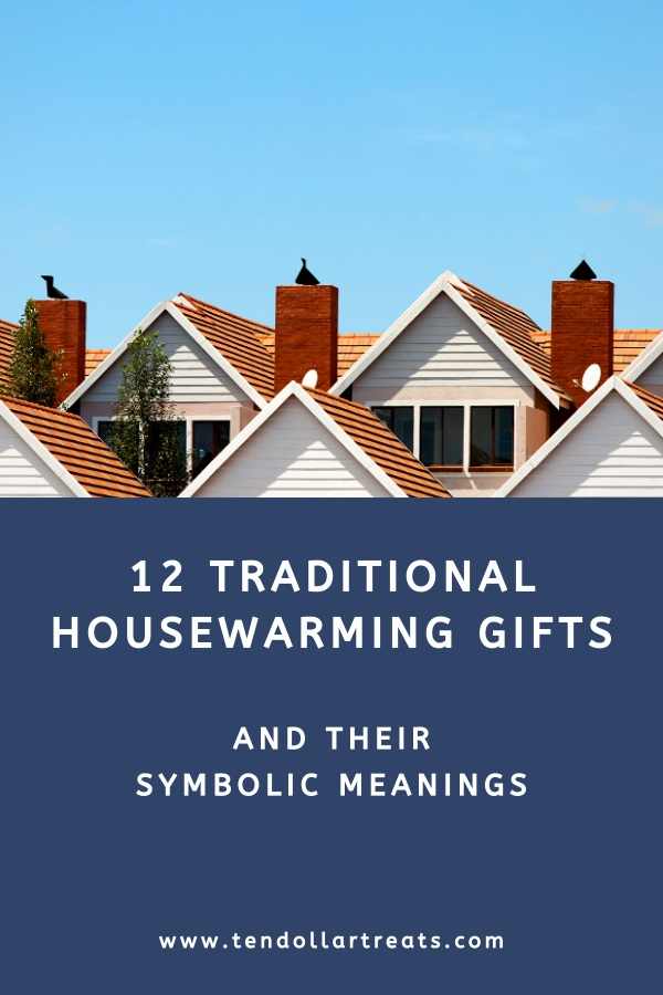 12 Traditional housewarming gifts and their symbolic meanings