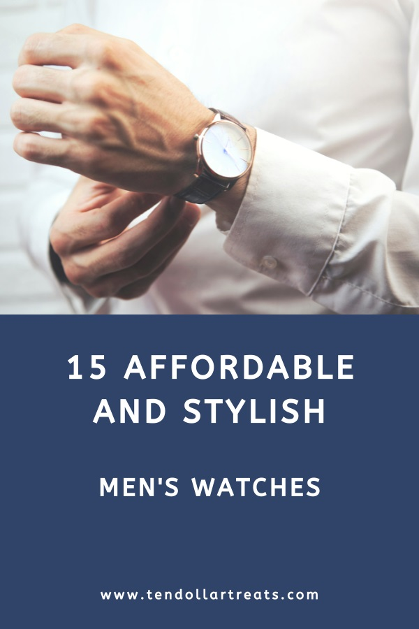 15 Stylish and affordable men's watches
