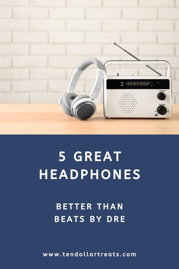 5 Great headphones better than Beats