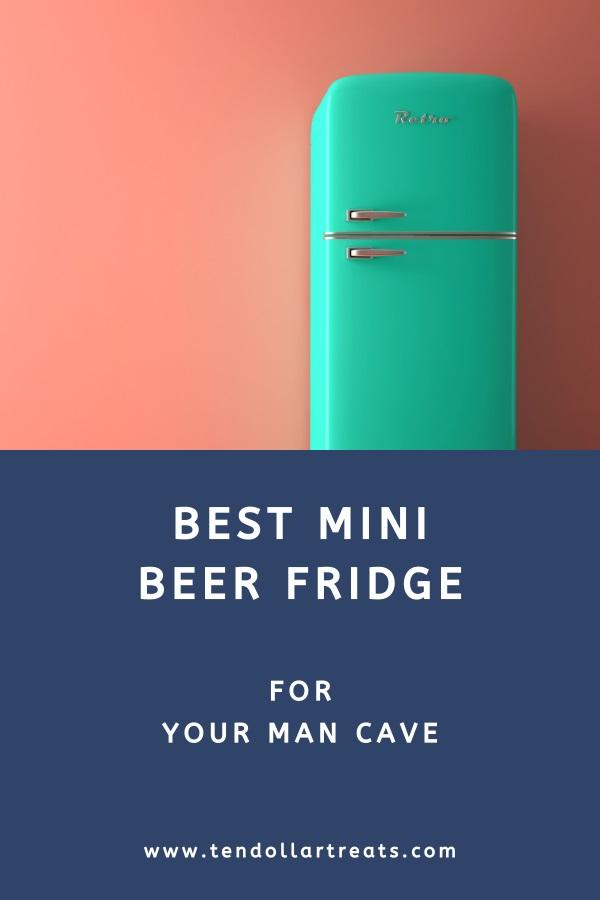 Best man cave mini beer fridge