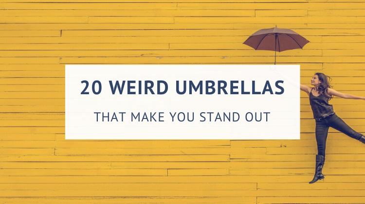 Weird and unusual umbrellas